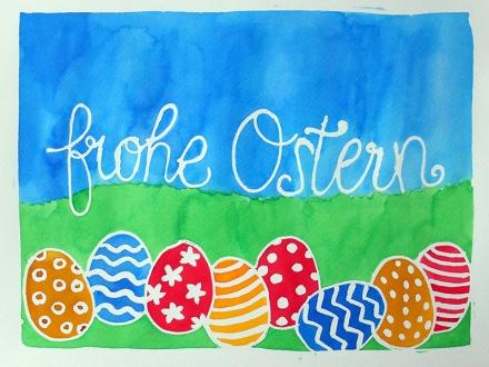 Aquarell mit Schriftzug frohe Ostern und bunten Ostereiern, Zeichnung und Foto: Janne Klöpper