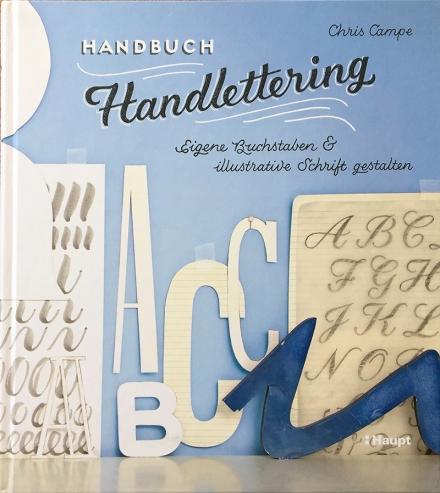Cover des Handbuchs Handlettering von Chris Campe, Haupt-Verlag 2017. Foto: Janne Klöpper