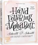 Cover Vorderseite des Buchs Hand Lettering Alphabete von Tanja Cappell. © EMF-Verlag