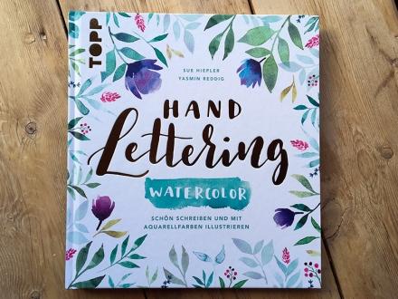 Titel des Buchs Handlettering Watercolor von Sue Hiepler und Yasmin Reddig. Frechverlag 2017. Foto: Janne Klöpper
