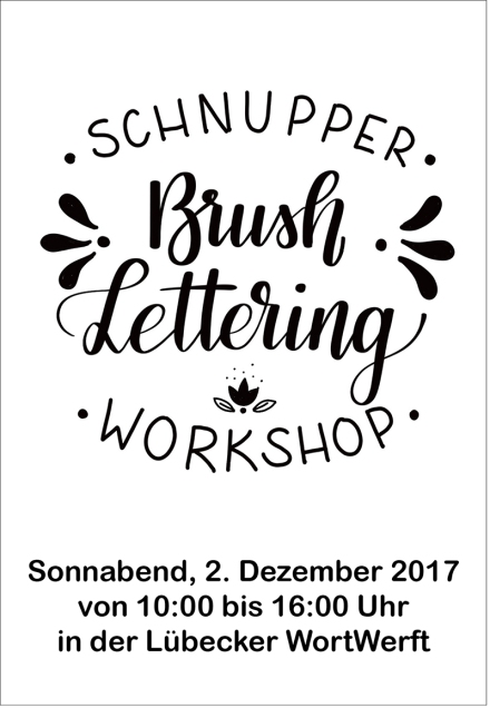Ankündigung des Lettering-Workshops in Lübeck am 2. Dezember 2017. Zeichnung, Text und Foto: Janne Klöpper