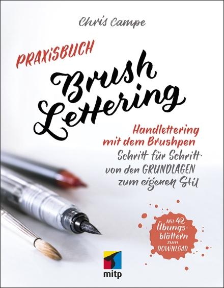 Chris Campe, Praxisbuch Brush Lettering, Titelseite. mitp-Verlag 2018. Foto: mitp-Verlag
