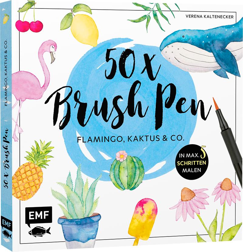 Verena Kaltenecker: 50x Brush Pen. Flamingo, Kaktus & Co. Titelbild. Foto: EMF Verlag