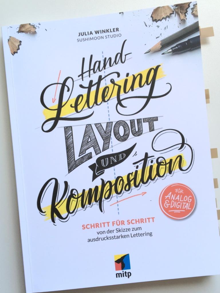 """Titelseite des Buchs """"Hand-Lettering Layout und Komposition"""" von Julia Winkler, mitp-Verlag 2021; Foto: Janne Klöpper"""